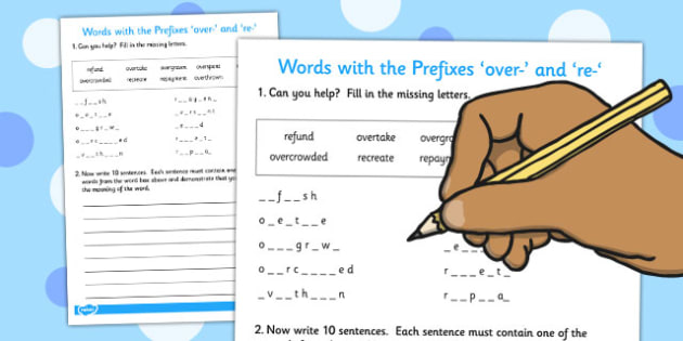 Words Beginning With the Prefixes over- and re- - prefixes, words