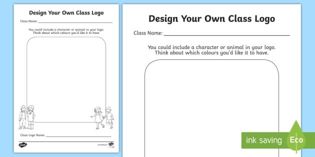 Design Your New Class Logo Worksheet / Activity Sheet - New