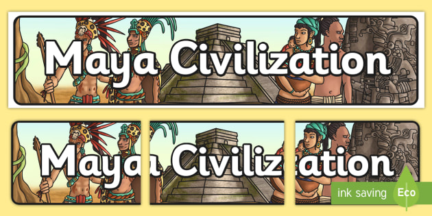 Maya Civilization Display Banner - mayan, maya, history, banner
