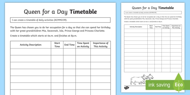 Queen For A Day Timetable Worksheet / Activity Sheet   ACMMG139, Create A  Timetable,
