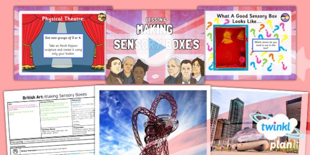 Art: British Art: Making Sensory Boxes LKS2 Lesson Pack 6