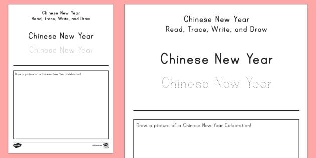 Chinese New Year Read Trace Write And Draw Worksheet