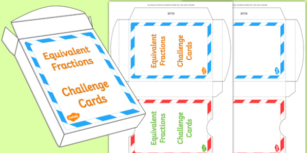 Equivalent Fractions Challenge Cards Box Net - equivalent fractions, challenge cards, box net, fractions