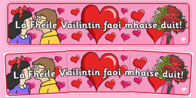 Lá Fhéile Vailintín faoi mhaise duit! Banner Gaeilge - Valentine's Day, display, banner, Gaeilge, Irish