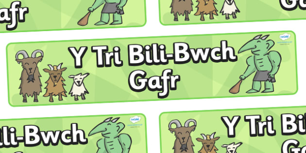 The Three Billy Goats Gruff Display Banner Welsh - Three Billy Goats Gruff, Welsh, Wales, traditional tales, tale, fairy tale, goat, billy goat, troll, sweet grass, bridge,cymru
