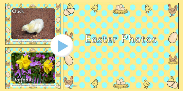 Easter Photo PowerPoint - easter, easter powerpoint, easter video, easter theme powerpoint, easter interactive powerpoint, powerpoint, video powerpoint