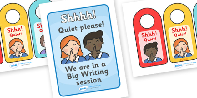 Shhh Big Writing Door Hangers and Poster - Shhh, Shhh!, quiet, big writing session, door hangers, poster, sign, be quiet, silence, big writing, banner, display