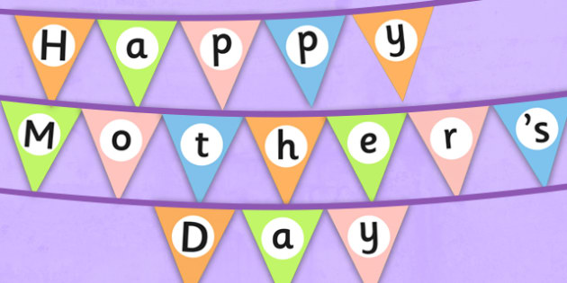 Happy Mothers Day Bunting - mothers day, bunting, display, happy