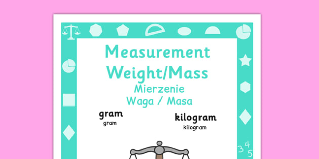 Year 1 Measurement, Weight and Mass Poster Polish Translation - year 1, yr1, ks1, measure, ssm, weight, mass, weigh, measurement, display, maths, visual aid, polish, poland, eal