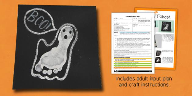 Footprint Ghost EYFS Adult Input Plan And Craft Pack - footprint, ghost, plan, adult, craft, pack, halloween