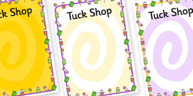 Editable Tuck Shop Posters - tuck shop, tuck shop posters, editable posters, poster for tuck shop, role play posters, posters for role play, display poster