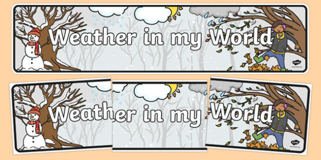 Weather in My World Display Banner - australia, Australian Curriculum, Weather in my World, science, kindergarten, banner, wall display