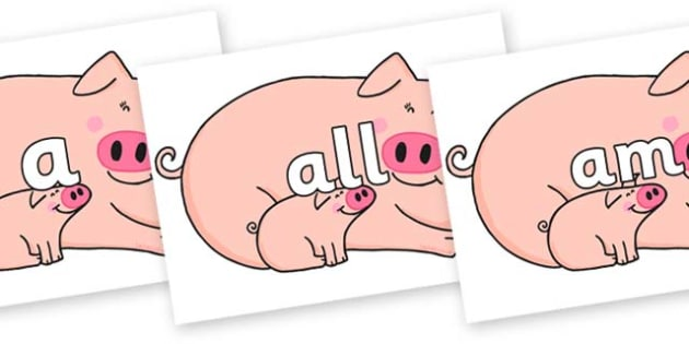 Foundation Stage 2 Keywords on Hullabaloo Pigs to Support Teaching on Farmyard Hullabaloo - FS2, CLL, keywords, Communication language and literacy,  Display, Key words, high frequency words, foundation stage literacy, DfES Letters and Sounds, Letter