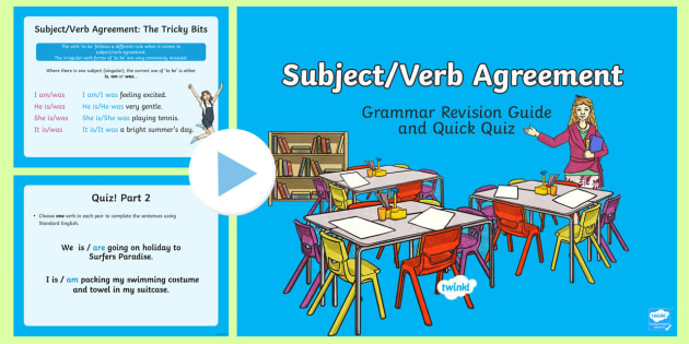 Subject Verb Agreement Grammar Revision Guide And Quick Quiz
