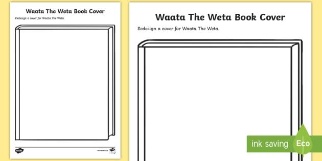 Book Cover Design Nz : New waata the weta book cover activity sheet josephine