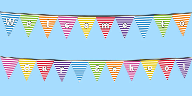 * NEW * Welcome to Our School Display Bunting