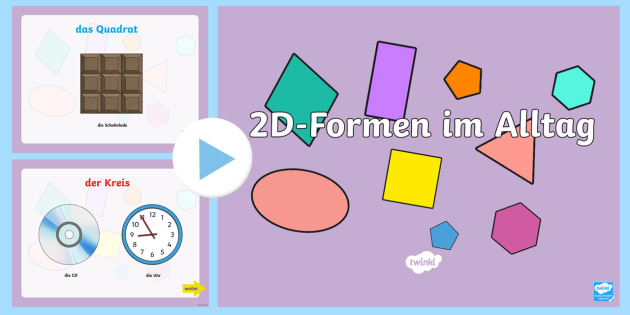 2D Formen im Alltag PowerPoint - Mathe, Geometrie, Flächen