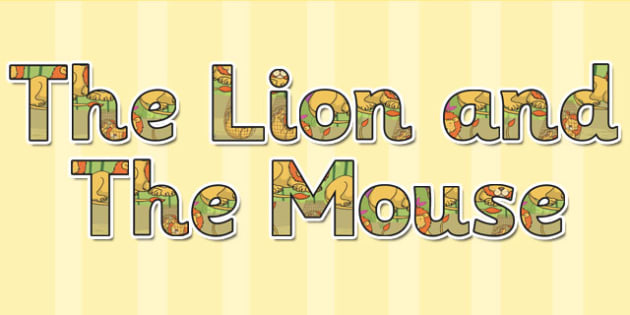 The Lion And The Mouse Display Lettering - display, letters, lion
