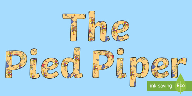 The Pied Piper Display Lettering - display, lettering, pied piper