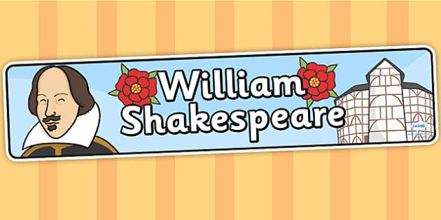 William Shakespeare Display Banner - william shakespear, display, banner, display banner, display header, themed banner, classroom banner, class display