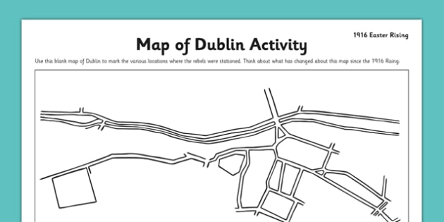Map Of Ireland 1916.1916 Rising Dublin Map Worksheet Easter 1916 Rising Irish History