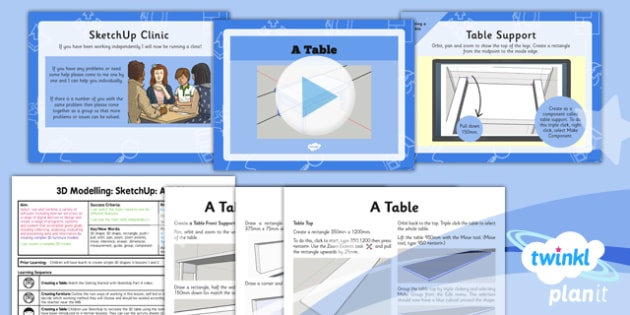 Computing: 3D Modelling SketchUp: A Table Year 5 Lesson Pack 5
