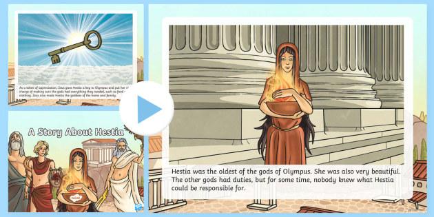 A Story About Hestia PowerPoint - Request KS2, Hestia, Zeus, goddess, Apollo, Poseidon, key to Olympus, Dionysus, home.