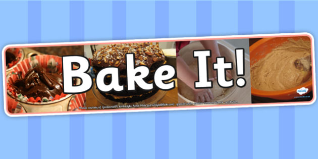 Bake It Photo Display Banner - baking, IPC display banner, IPC, baking display banner, IPC display, baking IPC banner, baking IPC display banner