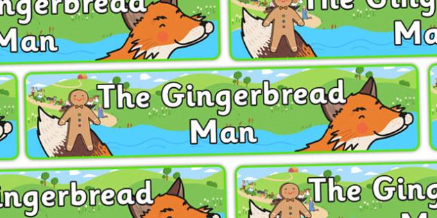 The Gingerbread Man Display Banner - Gingerbread man, banner, display, traditional tales, tale, fairy tale, gingerbread, little old man, little old woman, fox, run run