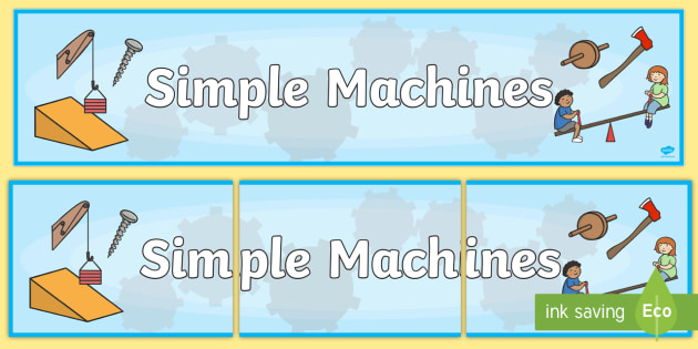 simple machines display banner machines simple machine