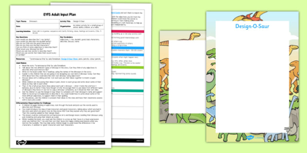 EYFS Design-O-Saur to Support Teaching on Tyrannosaurus Drip Adult Input Plan and Resource Pack