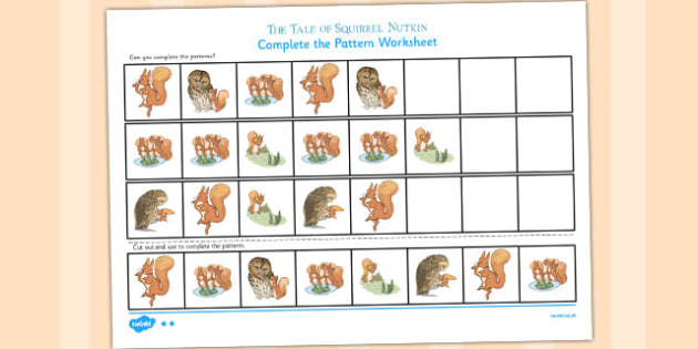 The Tale of Squirrel Nutkin Complete the Pattern Worksheets