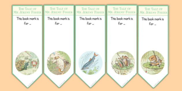 The Tale of Mr Jeremy Fisher Editable Bookmarks - beatrix potter, books, reading, keep, page, home, gift, make, design, art, colour, reward, craft, personal, name, tag, cut, ks1, ks2, key stage 1