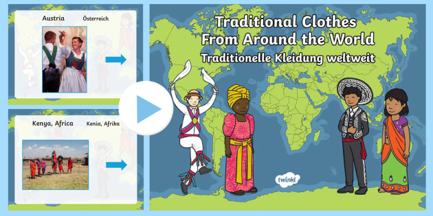 Clothes from around the World PowerPoint English/German - Clothing, cultures, travelling, EAL, German, English-German,,German-translation