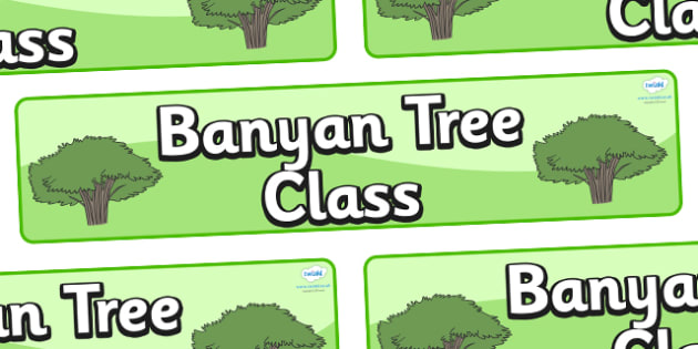 Banyan Tree Themed Classroom Display Banner - Themed banner, banner, display banner, Classroom labels, Area labels, Poster, Display, Areas