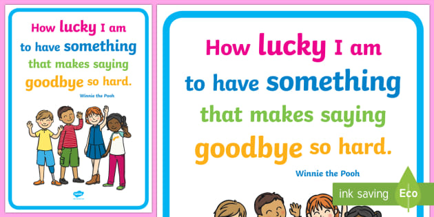 How Lucky I Have Something Saying Goodbye Hard Read Quote Poster