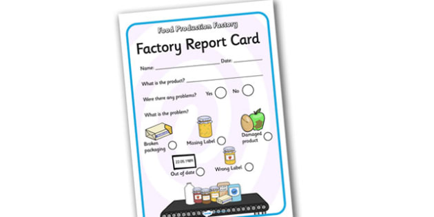 Food Production Factory Report Card - food production factory, report card, food production factory report card, themed report cards