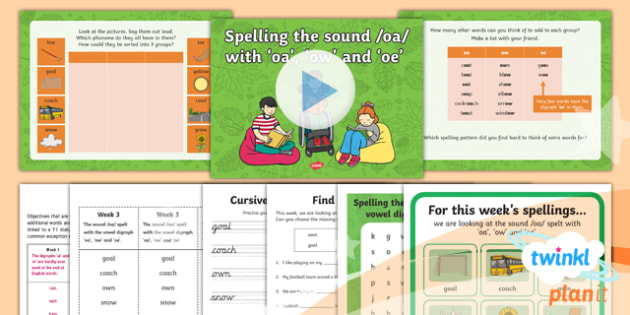 PlanIt Y1 Term 1B W3: 'oa', 'ow' and 'oe' Spelling Pack