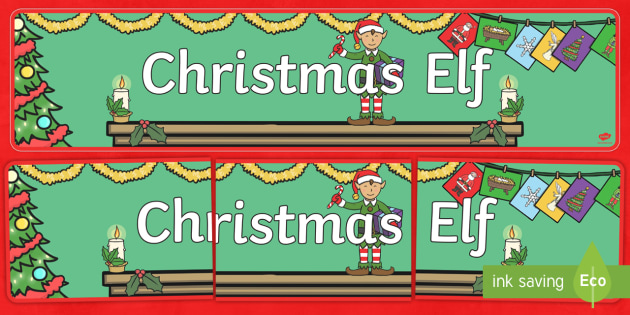 Christmas Elf Banner - banner, christmas, elves, elf, xmas, decorations, classroom