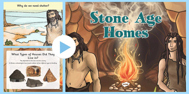 Stone Age Homes PowerPoint - stone age, homes, powerpoint, home