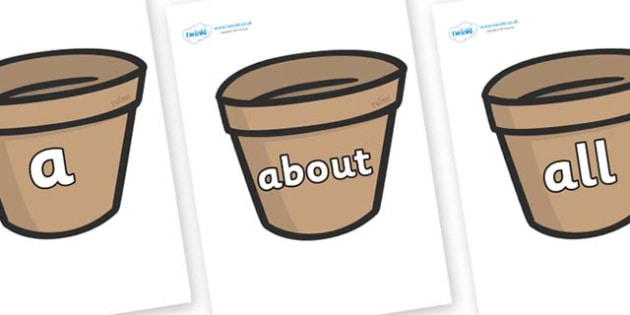 100 High Frequency Words on Flower Pots (Plain) - High frequency words, hfw, DfES Letters and Sounds, Letters and Sounds, display words