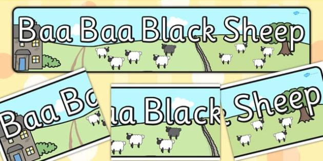 Baa Baa Black Sheep Display Banner - Baa Baa Black Sheep, nursery rhyme, banner, rhyme, rhyming, nursery rhyme story, nursery rhymes, Baa Baa Black Sheep resources, master, dame