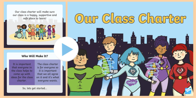 our class charter superhero themed powerpoint our class