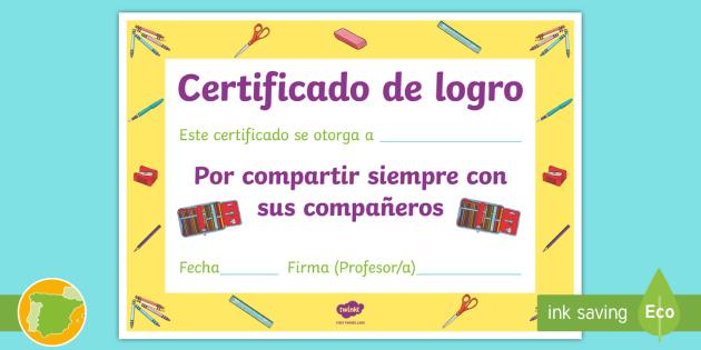 de logro por compartir Certificado - Diploma, premio, certificado, logro, compartir,Spanish