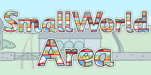 Small World Area Display Lettering - small world, classroom areas