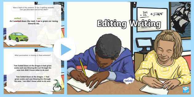 Editing Writing PowerPoint Editing Writing Writing