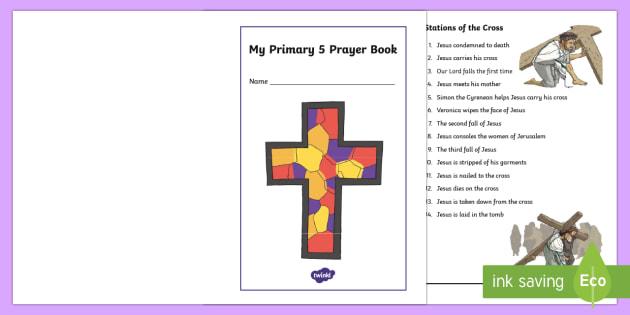 My Primary 5 Prayer Book - CfE Catholic Christianity, prayers, mass responses ,Scottish