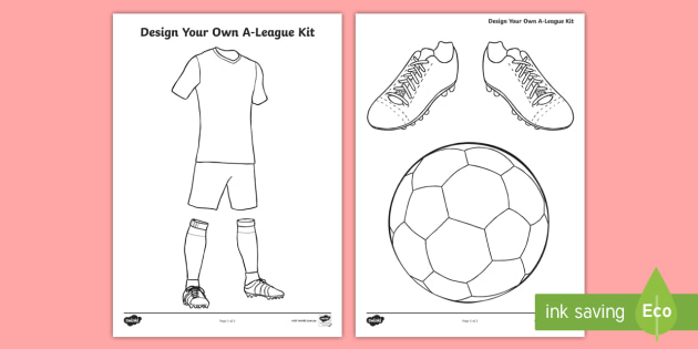 f1eb06f5855 Design Your Own A-League Kit Worksheet - Worksheet