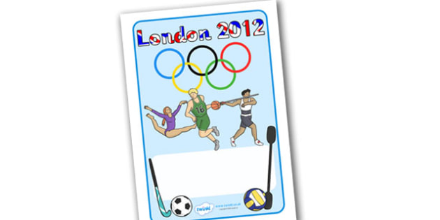 London 2012 Workbook Cover - Olympics, Olympic Games, workbook, cover, workbook cover, pictures only, sports, Olympic, London, images, editable, event, picture, 2012, activity, Olympic torch, medal, Olympic Rings, mascots, flame, compete, events, ten