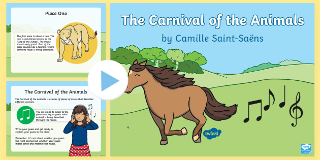 The Carnival of the Animals PowerPoint - Saint Saens, Lion, The Swan